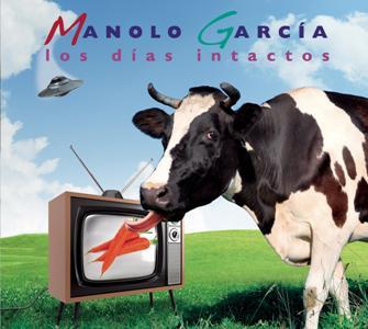 Manolo Garcia-Los Dias Intactos