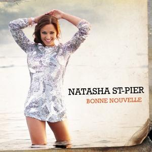 Natasha St-Pier-Bonne Nouvelle