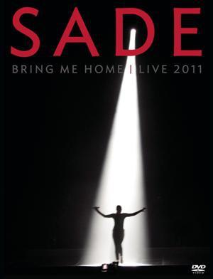 Sade-Bring Me Home Live 2011