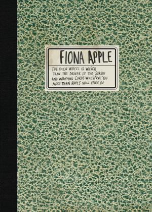 iona Apple-The Idler Wheel is wiser (Deluxe)