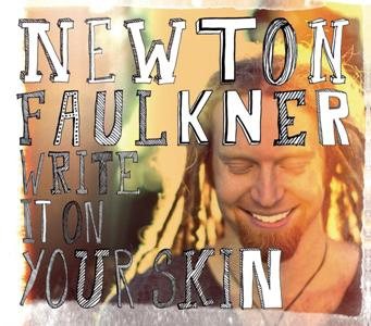 Newton Faulkner-Write It On Your Skin