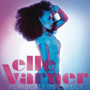 Elle Varner-Perfectly Imperfect