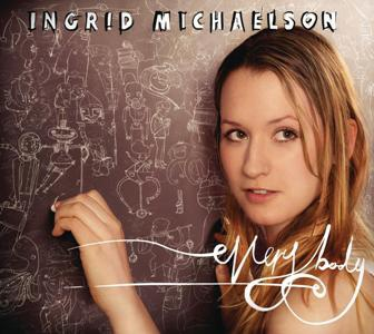 Ingrid Michaelson-Everybody