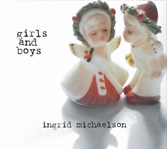 Ingrid Michaelson-Girls and Boys