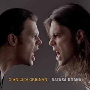 Gianluca Grignani-Natura Umana