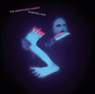 The Bewitched Hands-Vampiric Way