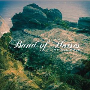 Band of Horses-Mirage Rock (Deluxe Edition)