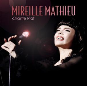 Mireille Mathieu-Chante Piaf