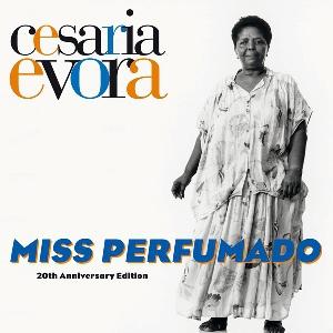 Cesaria Evora Miss Perfumado 20th Anniversary Edition