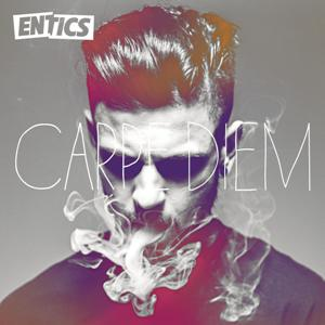 Entics-Carpe Diem