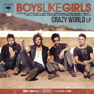 Boys Like Girls-Crazy World