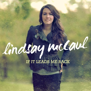 Lindsay McCaul-If It Leads Me Back