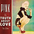 Pink-the truth about love fan edition