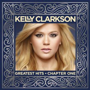 Kelly Clarkson-Greatest Hits - Chapter One