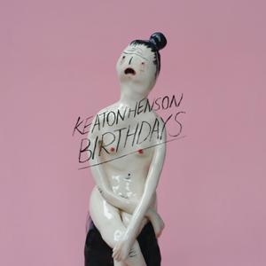 Keaton Henson-Birthdays (Deluxe)