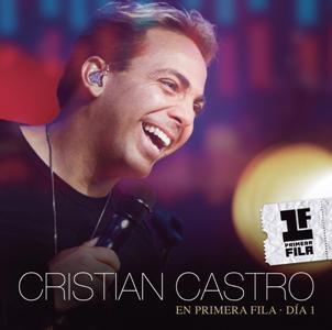 Cristian Castro-Cristian Castro En Primera Fila-Dia 1