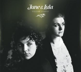 June & Lula-Yellow Leaves