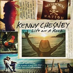 Kenny Chesney-Life On A Rock