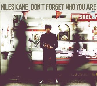 Miles Kane-Don