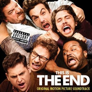 Original Motion Picture Soundtrack-This Is The End