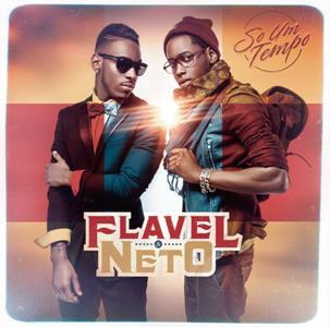 Flavel & Neto-So Um Tempo