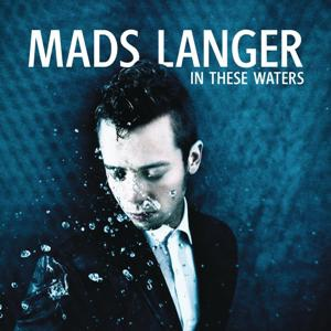 Mads Langer-In These Waters