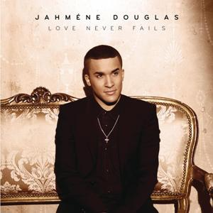 Jahméne Douglas-Love Never Fails