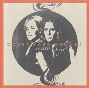 Court Yard Hounds-Amelita