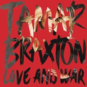 Tamar Braxton-Love and War