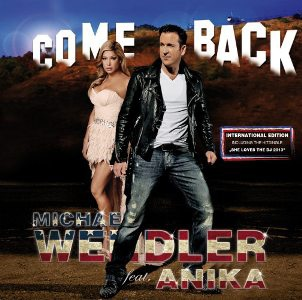 Michael Wendler Feat. Anika-Come Back (Special Edition)