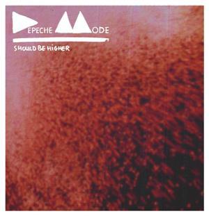 Depeche Mode-Should Be Higher (The Remixes)