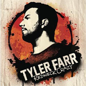 Tyler Farr-Redneck Crazy