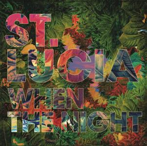 St. Lucia-When The Night