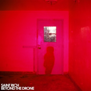 Saint Rich-Beyond the Drone