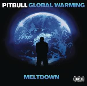 Pitbull-Global Warming Meltdown Deluxe Version