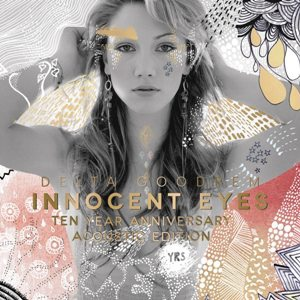 Delta Goodrem-Innocent Eyes (Ten Year Anniversary Acoustic Edition)