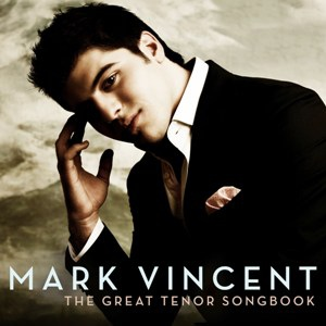 Mark Vincent-The Great Tenor Songbook