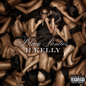 R. Kelly-Black Panties (Deluxe Edition)