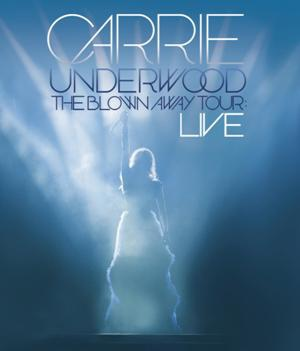 Carrie Underwood-The Blown Away Tour LIVE