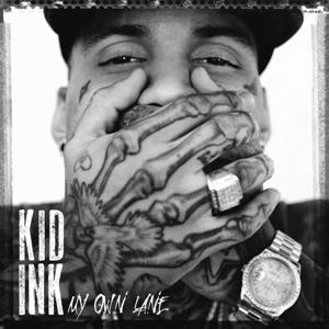 Kid Ink-My Own Lane
