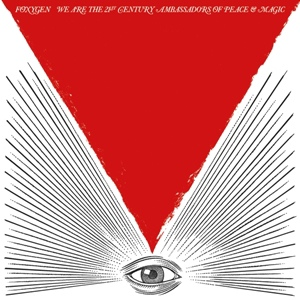Foxygen-We Are The 21st Century Ambassadors Of Peace & Magic