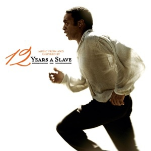 Music From and Inspired By The Motion Picture-12 Years A Slave