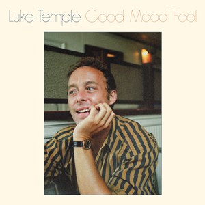 Luke Temple-Good Mood Fool