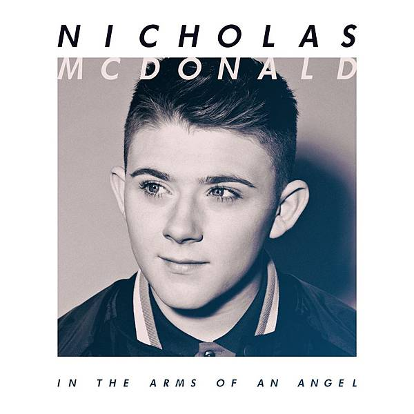 Nicholas McDonald-In The Arms Of An Angel