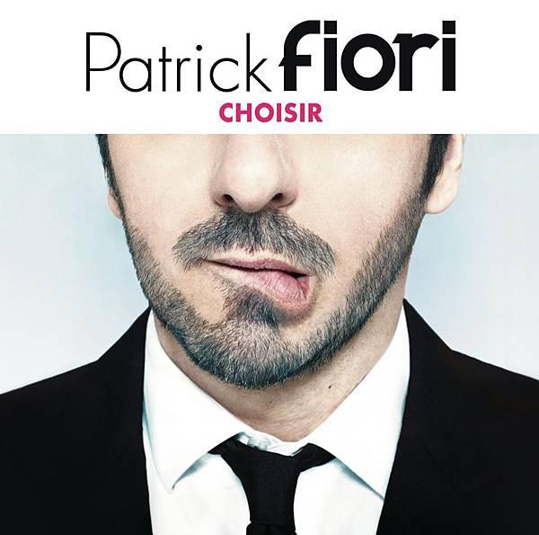 Patrick Fiori-Choisir