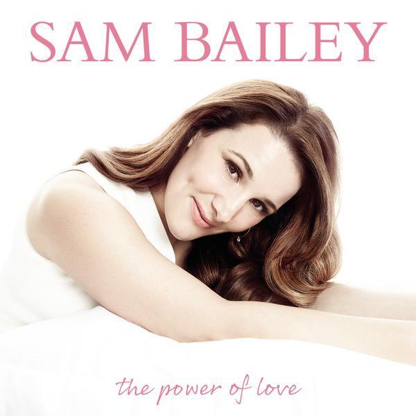Sam Bailey-The Power Of Love