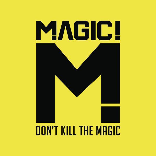 Magic !-Don't Kill The Magic !_600
