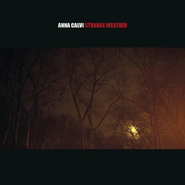 Anna Calvi-Strange Weather