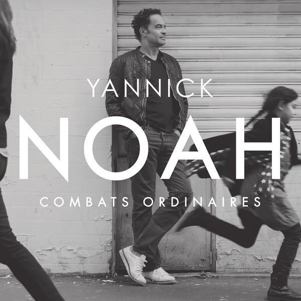 Yannick Noah-Combats Ordinaires 600