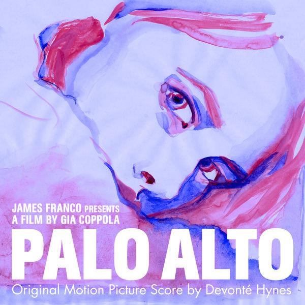Devonte Hynes-Palo Alto Original Motion Picture Score_600